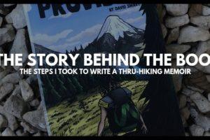 The Story Behind The Book: How I Wrote A Thru-Hiking Memoir